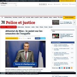 Attentat de Nice: le point sur les avancées de l'enquête