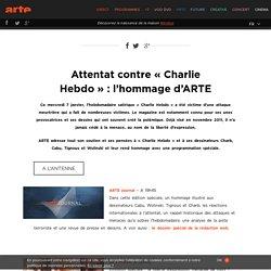 Attentat contre « Charlie Hebdo » : l'hommage d'ARTE › Temps forts