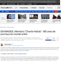 """EN IMAGES. Attentat à """"Charlie Hebdo"""" : 66 unes de journaux du monde entier"""