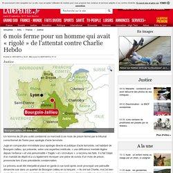 6 mois ferme pour un homme qui avait « rigolé » de l'attentat contre Charlie Hebdo - 14/01/2015 - LaDepeche.fr