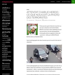 Attentat Charlie Hebdo : ce que nous dit la photo des terroristesle blog de la sémio