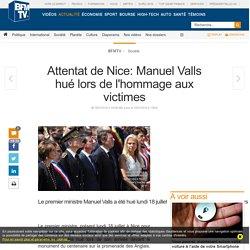 Attentat de Nice: Manuel Valls hué lors de l'hommage aux victimes