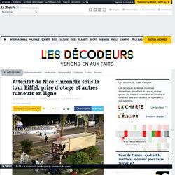 Attentat de Nice: incendie sous la tour Eiffel, prise d'otage et autres rumeurs en ligne