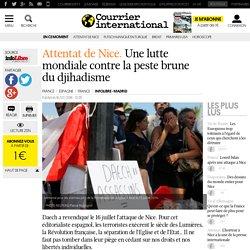 Attentat de Nice. Une lutte mondiale contre la peste brune du djihadisme