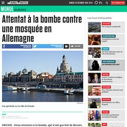 Attentat à la bombe contre une mosquée en Allemagne