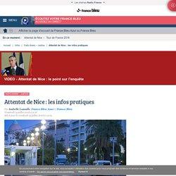 Attentat de Nice : les infos pratiques