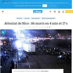 Attentat de Nice : 86morts en 4 min et 17 s - Le Parisien