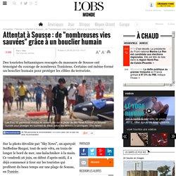 """Attentat à Sousse : de """"nombreuses vies sauvées"""" grâce à un bouclier humain"""