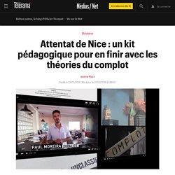 Attentat de Nice : un kit pédagogique pour en finir avec les théories du complot