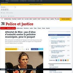 Attentat de Nice: pas d'abus d'autorité contre la policière municipale, pour le parquet