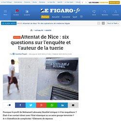 Attentat de Nice : six questions sur l'enquête et l'auteur de la tuerie