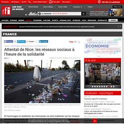 Attentat de Nice: les réseaux sociaux à l'heure de la solidarité