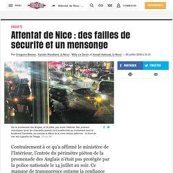 Attentat de Nice : des failles de sécurité et un mensonge