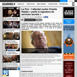 Le Pen : l'attentat contre Charlie Hebdo «porte la signature de services secrets»