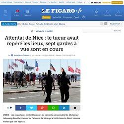 Attentat de Nice : le tueur avait repéré les lieux, sept gardes à vue sont en cours