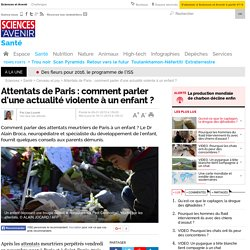Attentats de Paris : comment parler d'une actualité violente à un enfant ?
