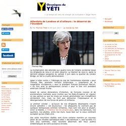 Attentats de Londres et d'ailleurs : le désarroi de l'Occident