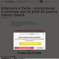 Attentats à Paris: Anonymous à nouveau sur le pied de guerre contre Daech