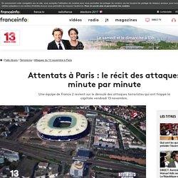 Attentats à Paris : le récit des attaques minute par minute