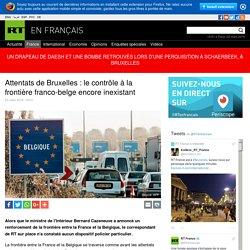 A 19h23 - Attentats de Bruxelles : le contrôle à la frontière franco-belge encore inexistant