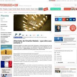 Attentats de Charlie Hebdo : que dire aux enfants