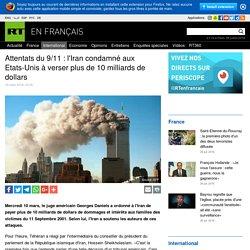 Attentats du 9/11 : l'Iran condamné aux Etats-Unis à verser plus de 10 milliards de dollars