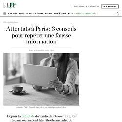 Attentats à Paris : 3 conseils pour repérer une fausse information