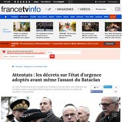Attentats : les décrets sur l'état d'urgence adoptés avant même l'assaut du Bataclan