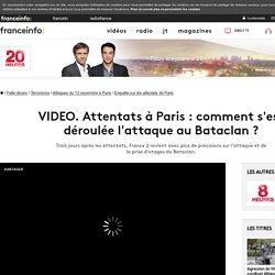 Attentats à Paris : comment s'est déroulée l'attaque au Bataclan ?