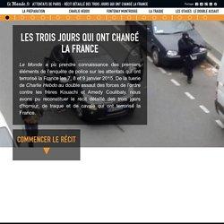 Attentats de Paris : récit détaillé des trois jours qui ont changé la France