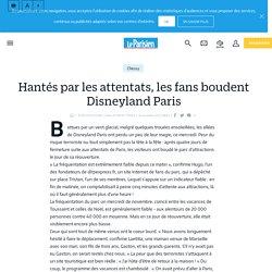 Hantés par les attentats, les fans boudent Disneyland Paris - Le Parisien