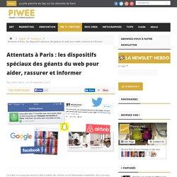 Attentats à Paris : les dispositifs spéciaux des géants du web pour aider, rassurer et informer