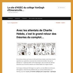 Avec les attentats de Charlie Hebdo, c'est le grand retour des théories du complot…