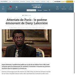 Attentats de Paris : le poème émouvant de Dany Laferrière