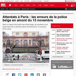 Attentats à Paris : les erreurs de la police belge en amont du 13 novembre