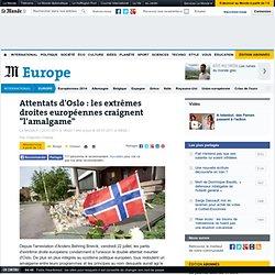 """Attentats d'Oslo : les extrêmes droites européennes craignent """"l'amalgame"""""""