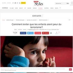 Attentats : Comment expliquer le terrorisme aux enfants ? - L'Express Styles