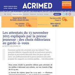 Les attentats du 13 novembre 2015 expliqués par la presse jeunesse : des choix éditoriaux au garde-à-vous