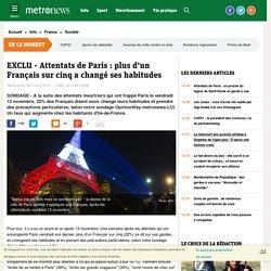 EXCLU - Attentats de Paris : plus d'un Français sur cinq a changé ses habitudes