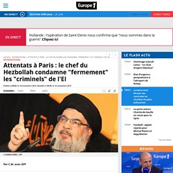 "Attentats à Paris : le chef du Hezbollah condamne ""fermement"" les ""criminels"" de l'EI"