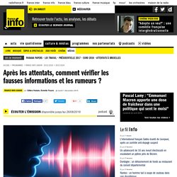 Après les attentats, comment vérifier les fausses informations et les rumeurs ?