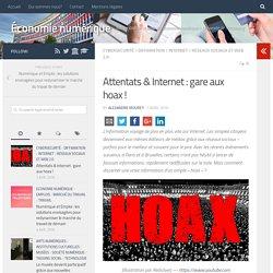 Attentats & Internet: gare aux hoax! – Économie numérique