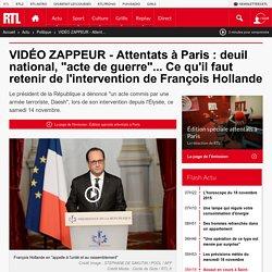 """VIDÉO ZAPPEUR - Attentats à Paris : deuil national, """"acte de guerre""""... Ce qu'il faut retenir de l'intervention de François Hollande"""