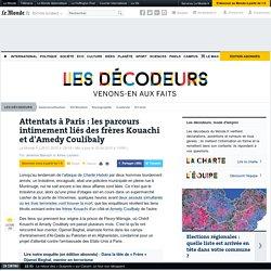 Attentats à Paris : les parcours intimement liés des frères Kouachi et d'Amedy Coulibaly