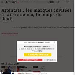 Attentats : les marques invitées à faire silence, le temps du deuil