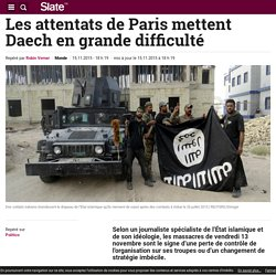 Les attentats de Paris mettent Daech en grande difficulté