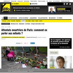 Attentats meurtriers de Paris: comment en parler aux enfants ?