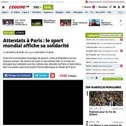 Attentats - Attentats à Paris: le sport mondial affiche sa solidarité