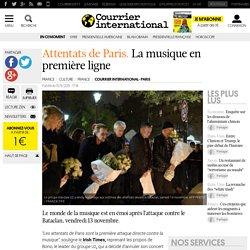 Attentats de Paris. La musique en première ligne