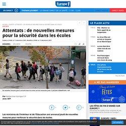 Attentats : de nouvelles mesures pour la sécurité dans les écoles